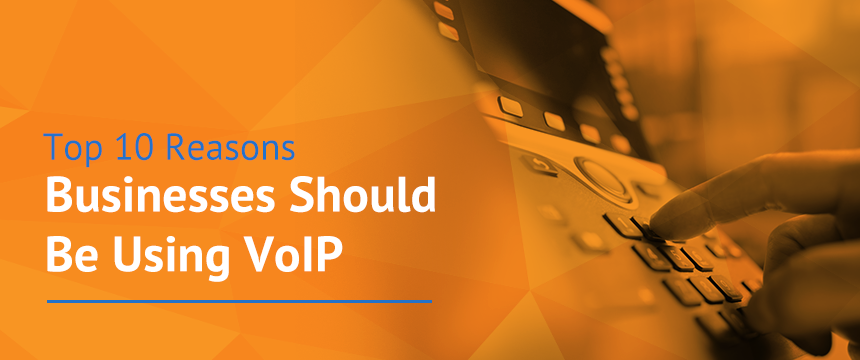 reasons businesses should use voip